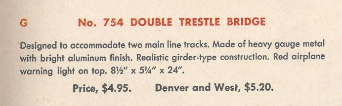 American Flyer Trestle Bridge 754 Catalog Description - 1950