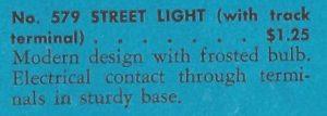 American Flyer No. 579 Single Street Lamp - 1941 (catalog description)