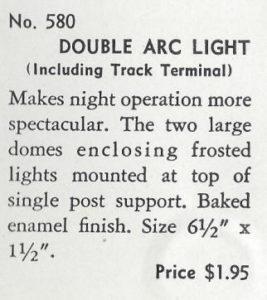 American Flyer No. 580 Double Arc Light - 1940 (catalog description)