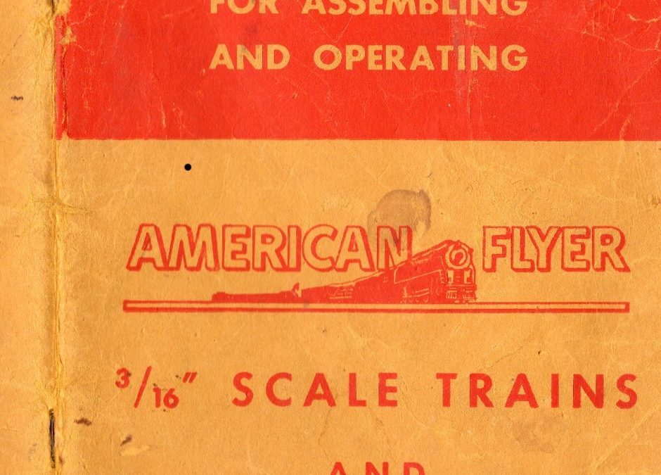 Instructions, Suggestions and Helpful Hints for Planning and Operating American Flyer Railroads :1947